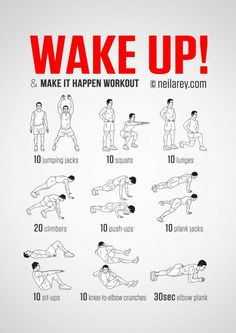 No-equipment body-weight workout for starting your morning on a high. Infamous Wake Up & Make it Happen workout. Visual guide: print & use. busy mom, healthy mom, health and fitness, healthy food, health tips Fitness Workouts, Fitness Hacks, At Home Workouts, Health Fitness, Short Workouts, Training Workouts, Body Weight Exercises, Body Weight Workouts, Cardio Workouts