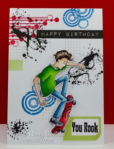 Lili Of The Valley- Oliver Skateboarding! Birthday Cards For Boys, Happy Birthday Cards, Boy Birthday, Boy Cards, Kids Cards, Teenager Birthday, Scrapbook Cards, Scrapbooking, Masculine Cards