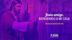 desafío-lunes-santo-jesus-amigo-bienvenido-a-mi-casa