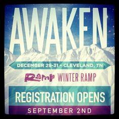 Winter Ramp 2013. Awakening a generation. Cleveland, TN Dec. 29-31. Registration begins Sept. 2nd @ http://theramp.org/