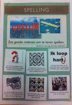 Zes redenen om te leren spellen. Postertje voor in de klas.  ( De illustraties en foto's op de poster zijn niet van mij maar heb ik van het internet. )