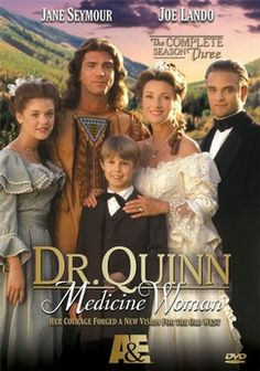 Doctora Quinn... muy cursi, pero bien que la vi