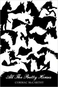 All the Pretty Horses Picador 40th Anniversary Edition Picador 40th Anniversary Editn: Amazon.de: Cormac Mccarthy: Fremdsprachige Bücher