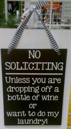 No Soliciting Sign by WordArtTreasures on Etsy, $16.00 @Shayne Rosecrans Rosecrans Artis   I need to buy this for you!