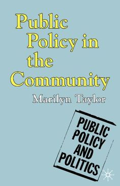 Download free Public Policy in the Community (Public Policy and Politics) pdf