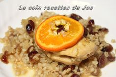 Le coin recettes de Jos: CASSEROLE DE POULET À L'ORGE, CANNEBERGES ET ORANG...