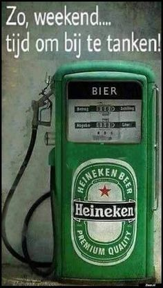 Heineken has a great commercial about this as well, it's worth checking. The Northern lights one. Weekend Quotes, Funny Weekend, Funny Friday, Morning Quotes, Dutch Quotes, Poster S, Best Beer, Beer Lovers, Vintage Advertisements