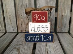 READY TO SHIP God Bless America Wood Chunky stacker independence summer flag military 4th of July America primitive country personalized via Etsy