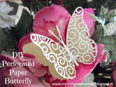 DIY Perforated Paper Butterfly - My Little Inspirations #kreattivaalicolorate #perforatedpaper #paperbutterfly