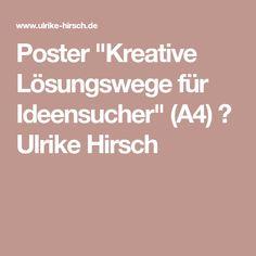 """Poster """"Kreative Lösungswege für Ideensucher"""" (A4) ⋆ Ulrike Hirsch"""