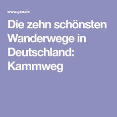 Die zehn schönsten Wanderwege in Deutschland: Kammweg