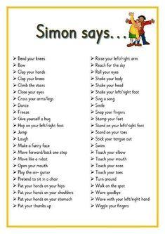 Simon says. Printable ideas for playing Simon Says. Great for Brain Breaks Preschool Songs, Preschool Learning, Kids Songs, Learning Activities, Baby Activities, Physical Activities For Kids, Gross Motor Activities, Preschool Prep, Elderly Activities