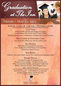 The Inn at Virginia Tech offers their Friday Graduation Lunch from 11:30 am - 1:30 pm and for Dinner from 5-8 pm on Friday, May 15th.