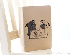 My Story Pug Journal by AllYouNeedIsPugShop on Etsy, $6.00 #pug #pugs #dogs #writer #poet #poetry #journal #diary #jotter #notebook #graduation