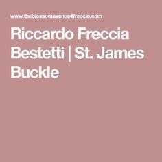 Riccardo Freccia Bestetti | St. James Buckle