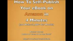 How To Self-Publish Your eBook on Amazon Kindle in 4 Minutes (Make Money... Microsoft Word Document, Michael Thomas, Book Show, Self Publishing, Amazon Kindle, Earn Money, How To Make Money, Ebooks, Author