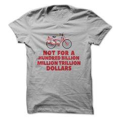 Not for a Hundred Billion Million Trillion Dollars!