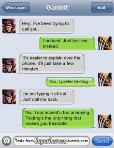 I think his accent is amazing, but there's no making Wolverine happy