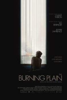 """MP386. """"The Burning Plain"""" Movie Poster by The Refinery (Guillermo Arriaga 2008) / #Movieposter"""