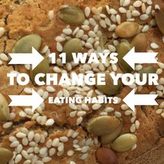 Ways To Change Your Eating Habits