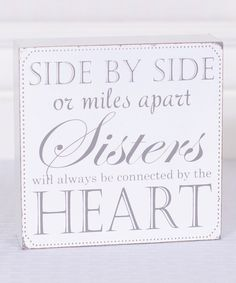 Look at this 'Sisters Will Always Be Connected' Box Sign on #zulily today!