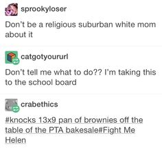 """Irritates me that """"religious"""" was uses as an insult here... But """"fight me Helen"""" was funny so"""