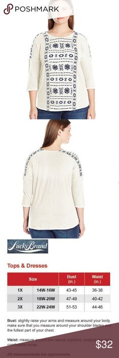 Lucky Brand 1X embroidered cotton knit top NWT 3/4 sleeves with scoop neckline Navy embroidered front & sleeves on cream ground Pullover style with side slots Cotton top with polyester embroidery New with tag Lucky Brand Tops