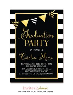 Graduation Party Printable Invitation - Black White Stripe and Gold Grad Party by Invites2Adore