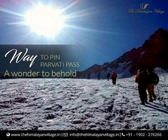 Discovered in the year 1884 as an alternate passage to the Spiti Valley in Himachal Pradesh, the Pin Parvati Pass trek is one of the most enthralling and challenging trekking trails in India. Visit us - www.thehimalayanvillage.in #Kasol #TheHimalayanVillageResort