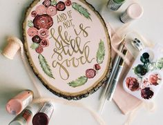And If Not, He is Still Good! Love this Scripture Wood Slice from @project.wildflower
