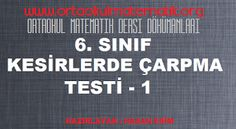 6. SINIF MATEMATİK KESİRLERDE ÇARPMA TESTİ 1
