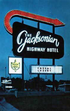 The Jacksonian Highway Hotel, Jackson, Mississippi - where Andie and Danny first kiss Old Neon Signs, Neon Light Signs, Old Signs, Vintage Signs For Sale, Vintage Neon Signs, Advertising Signs, Vintage Advertisements, Retro Signage, Love Neon Sign
