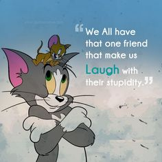 Happy Friendship Day Quotes And Sayings Happy Friendship Day Awesome Quotes Images Happy Friendship Day Funny Cartoon Images Quotes Happy Happy Friendship Day Messages, Friendship Day Greetings, Friendship Images, Friendship Sayings, Joker Love Quotes, Bro Quotes, Happy Quotes, Positive Quotes, Tom And Jerry Quotes