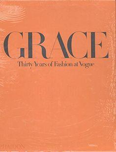 Grace: Thirty Years of Fashion at Vogue by Grace Coddington https://www.amazon.com/dp/0714870595/ref=cm_sw_r_pi_dp_x_ZCcpzbQVW50T1