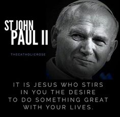 John Paul II - please pray for us. Catholic Religion, Catholic Quotes, Catholic Prayers, Religious Quotes, Catholic Saints, Roman Catholic, Pope Quotes, Saint Quotes, Pope John Paul Ii