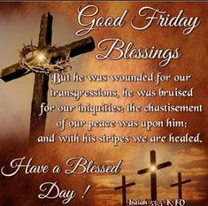 Good Friday Blessings Have A Blessed Day religious easter jesus good morning good friday good friday quotes good friday images good friday quotes and sayings good friday pictures happy good friday good morning good friday Good Friday Message, Friday Messages, Friday Wishes, Wishes Messages, Good Friday Quotes Religious, Good Friday Quotes Jesus, Its Friday Quotes, Religious Quotes, Religious Images