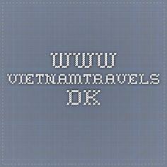 www.vietnamtravels.dk