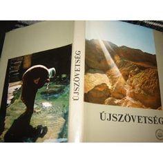 Hungarian Illustrated New Testament / Magyar Ujszovetseg Szines illusztraciokkal / Large Print, Beautiful Pictures