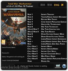 Download Total War Warhammer V1.0 - V1.3.0  18 Trainer for the game Total War Warhammer. You can get it from LoneBullet - http://www.lonebullet.com/trainers/download-total-war-warhammer-v10-v130-18-trainer-free-9704.htm for free. All countries allowed. High speed servers! No waiting time! No surveys! The best gaming download portal!