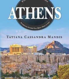 Athens: Top 50 Places To Visit Interesting Stories That Bring Them To Life PDF