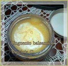 Il Calderone Alchemico Cosmesi Home Made: UNGUENTO BALSAMICO (Virginia C.)