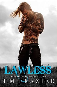 Lawless: King Book 3 - Kindle edition by T.M. Frazier. Romance Kindle eBooks @ Amazon.com.