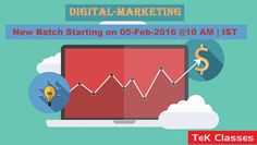 ‪#‎Digital‬ Marketing new batch starting from 05-03-2K16 @10 AM | IST Hurry up !!! Enroll now for early bird offers.. For more details visit below link- http://tekclasses.in/