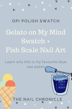 OPI Gelato is my new favourite blue polish!! Head to the link to learn why #opi #gelatoonmymind #bluenails Opi Polish, Blue Nail Polish, Blue Nails, Simple Nail Art Designs, Easy Nail Art, Cute Designs, Fish Scale Nails, Scale Design, Fish Scales