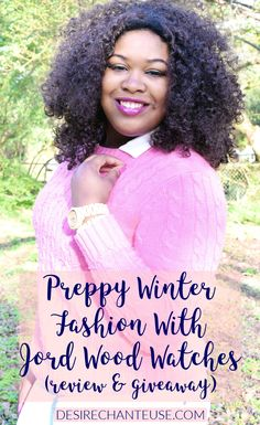 Preppy Winter Fashion with Jord Wood Watches (Giveaway+Review) | by Desire Chanteuse, Alabama fashion/beauty/lifestyle blogger