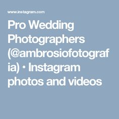 Pro Wedding Photographers (@ambrosiofotografia) • Instagram photos and videos