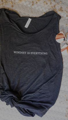 Mindset Is Everything Muscle Tank Vinyl Shirts, Gym Shirts, Workout Shirts, Custom Shirts, Funny Workout Tanks, Running Shirts, Workout Attire, Workout Wear, Workout Outfits