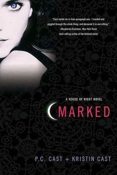 P.C. Cast and Kristin Cast - Marked (House of Night Series #1)