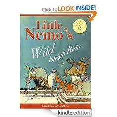 Amazon.com: Little Nemo's #free from @paula_stweart1 Wild Sleigh Ride eBook: Roland Urbanek, Winsor McCay: Kindle Store Little Nemo has trouble getting to Slumberland in time for Christmas and when Santa comes to the rescue, Nemo ends up breaking Santa's sleigh.