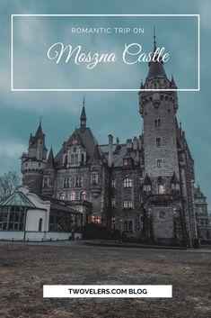 Zámok Moszna. Romantický výlet na najkrajší zámok v Poľsku.  #twovelers #mosznacastle #castle #traveltips #traveling #poland #polandplaces #romantictrip #travelblog #polsko Samos, Romantic Travel, Poland, Disneyland, Castle, Vacation, Travelling, Poster, Life